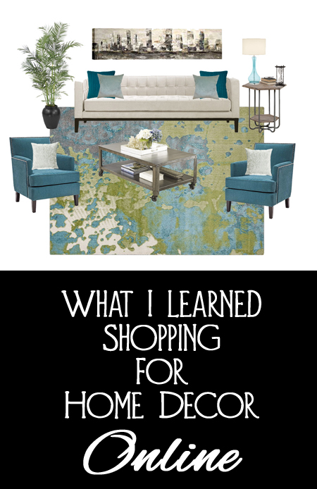 What I Learned Shopping for Home Decor Online