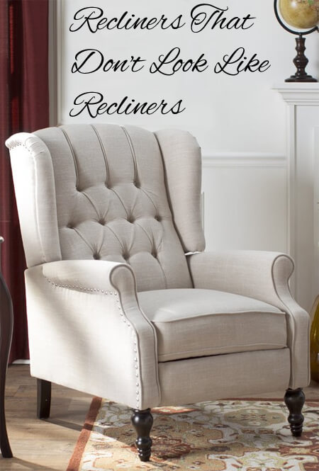 recliners that dont look like recliners